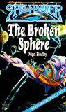 The Broken Sphere (Spelljammer: The Cloakmaster Cycle, #5)