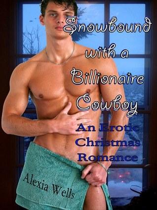 Snowbound with a Billionaire Cowboy