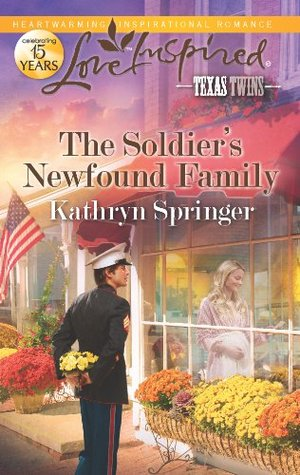 The Soldiers Newfound Family(Texas Twins 5)