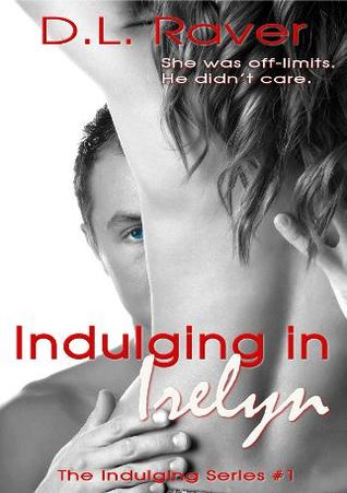 Indulging in Irelyn (Indulging, #1)