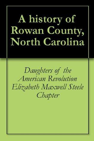 A history of Rowan County, North Carolina