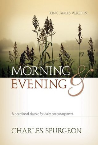 Morning and Evening-Classic KJV Edition