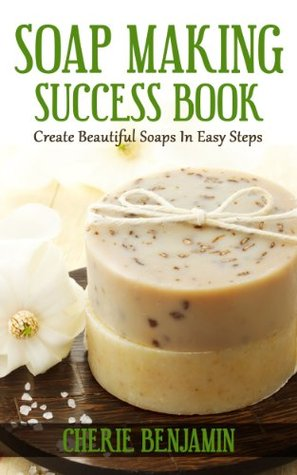 Soap Making Success Book