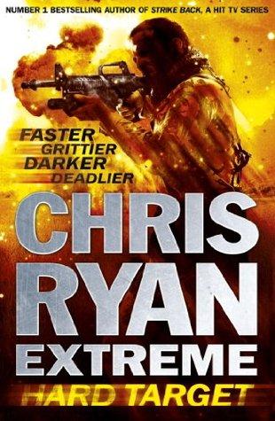 Hard Target Extreme 1 By Chris Ryan