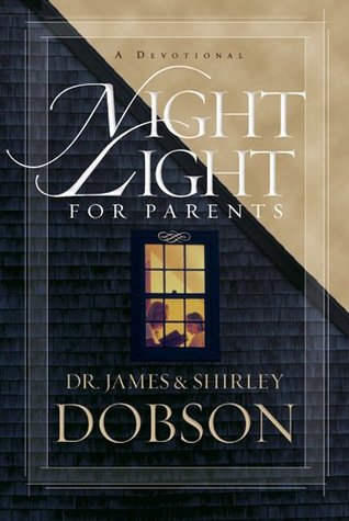 Night Light For Parents A Devotional By Shirley Dobson