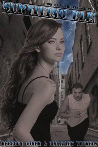 Surviving ELE (The ELE Series Book 4)