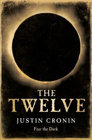The Twelve (The Passage #2)