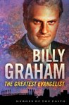 Billy Graham: The...