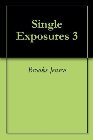 Single Exposures 3