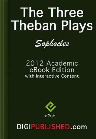 The Three Theban Plays                  (The Theban Plays #1–3)