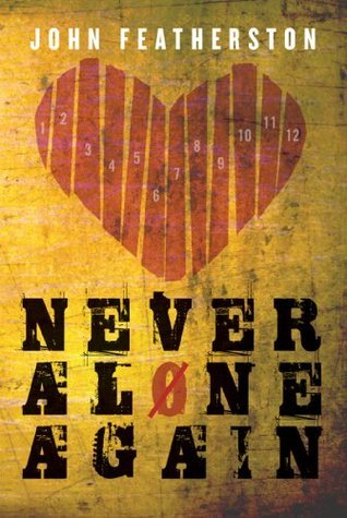 Never Alone Again: Christ, the Steps & Serenity Church