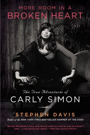 Ebook More Room in a Broken Heart: The True Adventures of Carly Simon by Stephen Davis PDF!