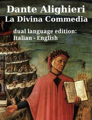 La Divina Commedia - The Divine Comedy (Inferno, Purgatorio, Paradiso) by Dante Alighieri in two languages (italian, english), and one dual language, parallel ... (translated) Vol. 2)