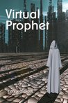 Virtual Prophet (The Game is Life, #4)