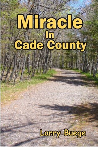 miracle-in-cade-county