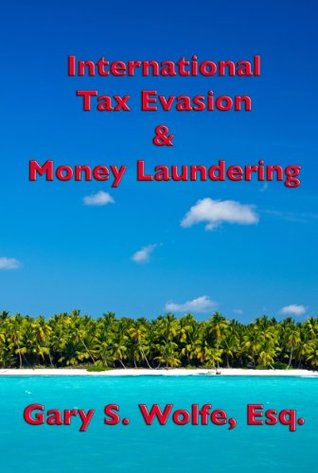 International Tax Evasion & Money Laundering