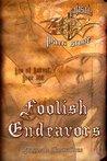 Calasade: Foolish Endeavors