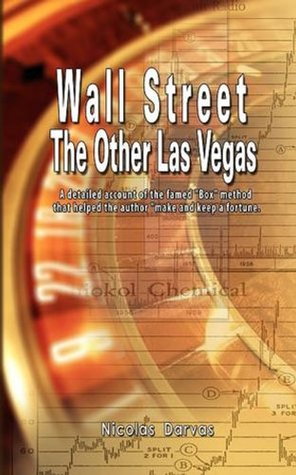 Wall Street: The Other Las Vegas by Nicolas Darvas (the author of How I Made $2,000,000 In The Stock Market)