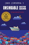 Unsinkable Mister Brown (Cruise Confidential)