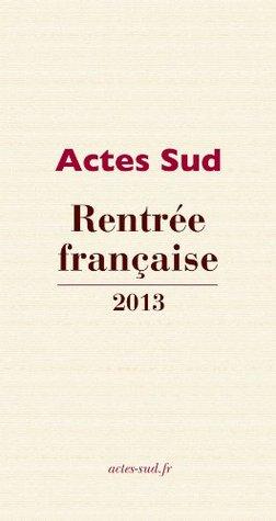 Rentrée française Actes Sud 2013 (PLV)