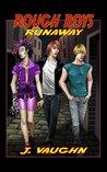 Runaway (Rough Boys, #1)
