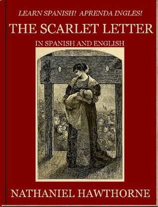 The Scarlet Letter--In Spanish and English