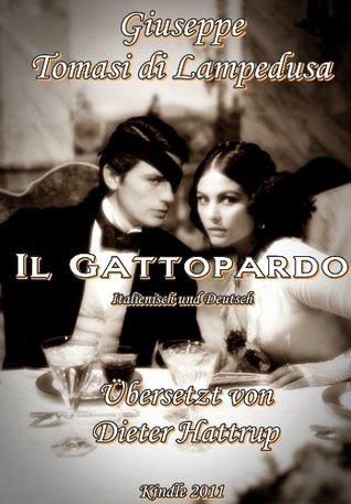 Il Gattopardo - Der Leopard in Deutsch und Italienisch