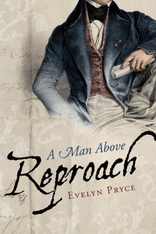 A Man Above Reproach by Evelyn Pryce