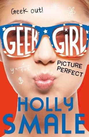 Picture Perfect (Geek Girl, #3)