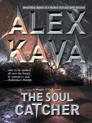 The Soul Catcher (Maggie O'Dell, #3)