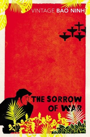 The Sorrow Of War A Novel Of North Vietnam By Bảo Ninh