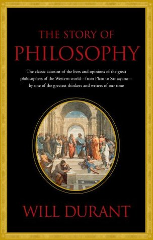 Story of Philosophy by Will Durant
