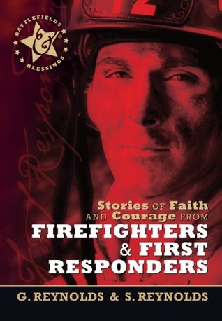 Stories of Faith and Courage from Firefighters & First Responders