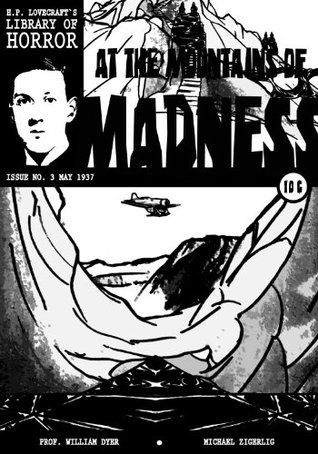 H.P. Lovecraft`s Library of Horror At the Mountains of Madness Part 3