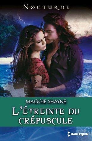 L'étreinte du crépuscule (Nocturne) (French Edition)