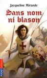 Sans nom ni blason (Pocket Jeunesse) (French Edition)