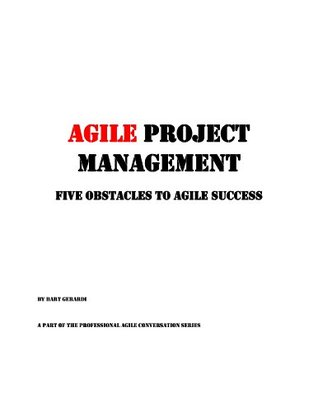 agile-project-management-five-obstacles-to-agile-success