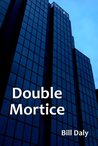 Double Mortice (DCI Charlie Anderson #2)