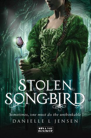 Stolen Songbird by Danielle L Jensen