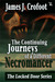 The Continuing Journeys of a Different Necromancer by James J. Crofoot