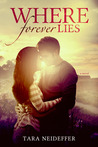 Where Forever Lies (Sweet Haven, #1)