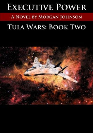 TULA WARS: Executive Power