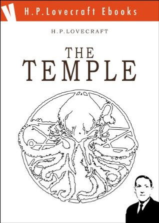 The Temple (H.P. Lovecraft Ebooks)