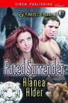 Fated Surrender by Alanea Alder