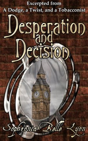 Desperation and Decision