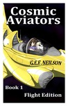 Cosmic Aviators - Book 1 - Flight Edition