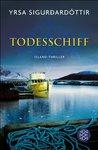Todesschiff by Yrsa Sigurðardóttir