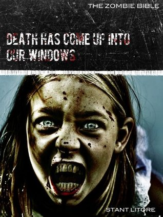 Zombie Bible: Death Has Come Up into Our Windows