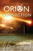 Orion Connection (The Legends Trilogy, #1) by S. DeGiorgio