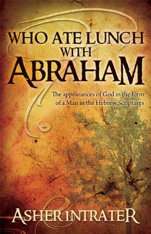 Who Ate Lunch with Abraham